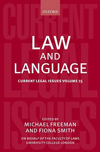 9780199673667: Law and Language: Current Legal Issues Volume 15