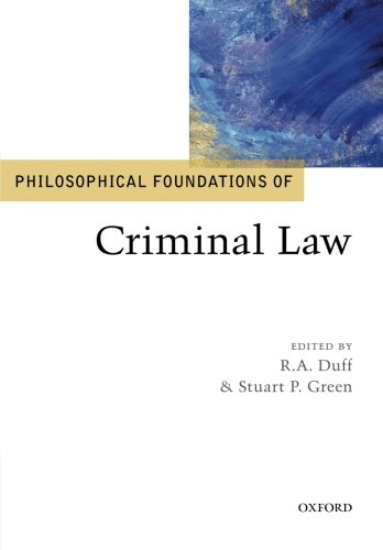 9780199673674: Philosophical Foundations of Criminal Law (Philosophical Foundations of Law)