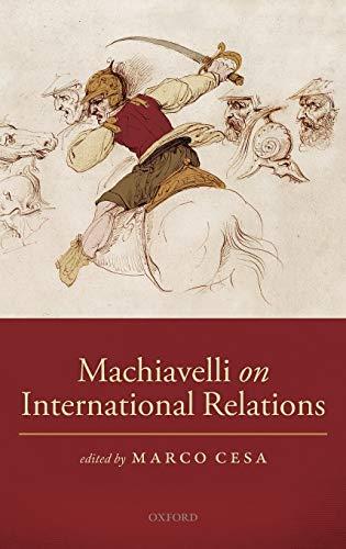 9780199673698: Machiavelli on International Relations