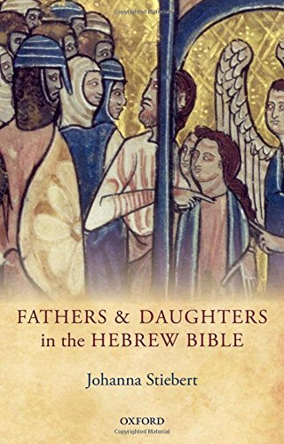 Fathers and Daughters in the Hebrew Bible (Hardback): Johanna Stiebert