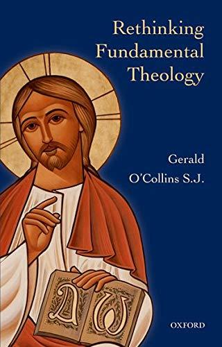 9780199673988: Rethinking Fundamental Theology