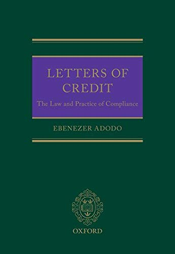 Letters of Credit: The Law and Practice on Compliance (Hardcover): Ebenezer Adodo