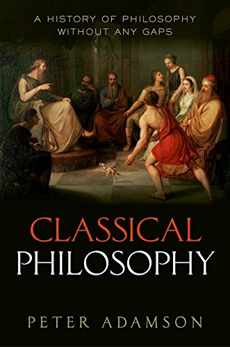 9780199674534: Classical Philosophy: A history of philosophy without any gaps, Volume 1
