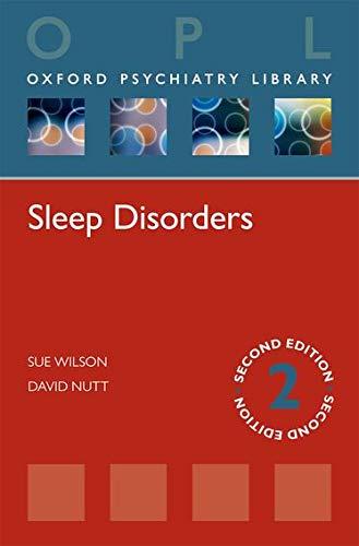 9780199674558: Sleep Disorders (Oxford Psychiatry Library) (Oxford Psychiatry Library Series)