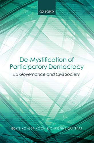 9780199674596: De-Mystification of Participatory Democracy: EU-Governance and Civil Society