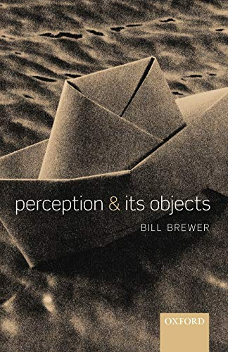 9780199674695: Perception and its Objects