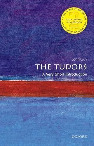 9780199674725: The Tudors: A Very Short Introduction