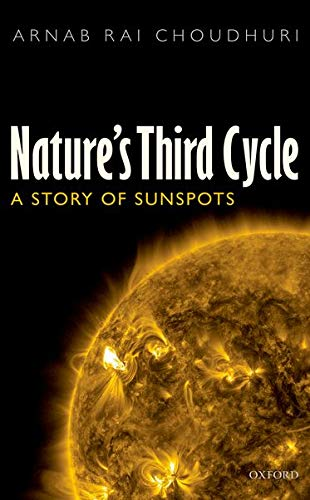 9780199674756: Nature's Third Cycle: A Story of Sunspots
