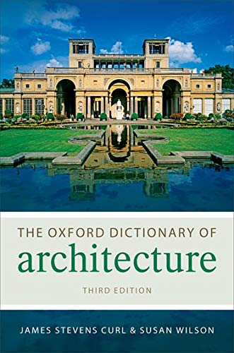 9780199674985: The Oxford Dictionary of Architecture (Oxford Paperback Reference)
