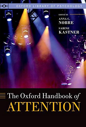 9780199675111: The Oxford Handbook of Attention (Oxford Library of Psychology)