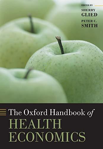 9780199675401: The Oxford Handbook of Health Economics