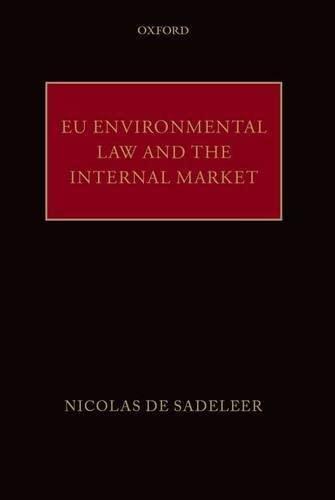9780199675432: EU Environmental Law and the Internal Market