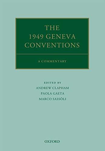 The 1949 Geneva Conventions: Andrew Clapham