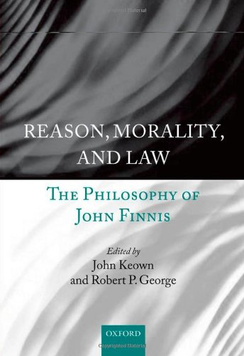 9780199675500: Reason, Morality, and Law: The Philosophy of John Finnis