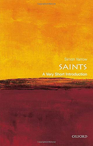 9780199676514: Saints: A Very Short Introduction (Very Short Introductions)