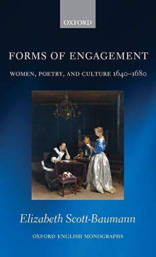 9780199676521: Forms of Engagement: Women, Poetry and Culture 1640-1680 (Oxford English Monographs)
