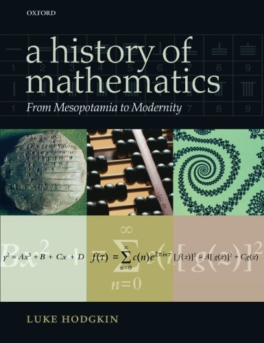 9780199676767: A History of Mathematics: From Mesopotamia to Modernity