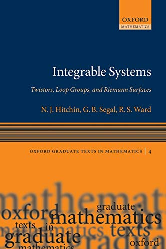 9780199676774: Integrable Systems: Twistors, Loop Groups, and Riemann Surfaces