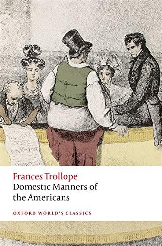 9780199676873: Domestic Manners of the Americans