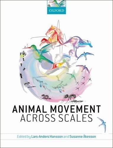 9780199677191: Animal Movement Across Scales