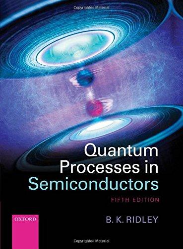 9780199677214: Quantum Processes in Semiconductors