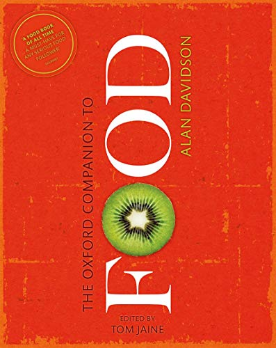 9780199677337: The Oxford Companion to Food