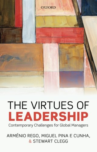 9780199677375: The Virtues of Leadership: Contemporary Challenges for Global Managers