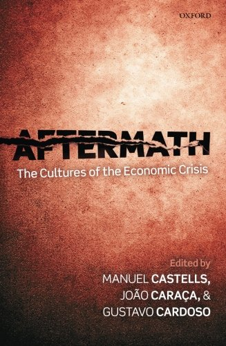 9780199677382: Aftermath: The Cultures of the Economic Crisis