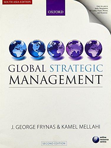 Global Strategic Management (Second Edition): Jedrzej George Frynas,Kamel