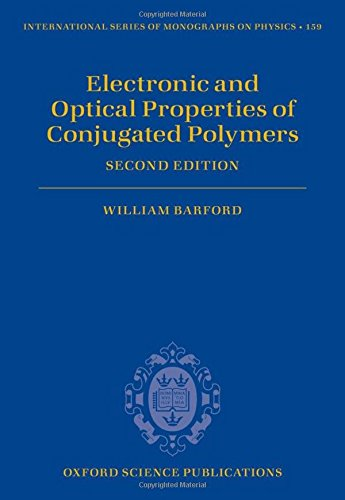 9780199677467: Electronic and Optical Properties of Conjugated Polymers (International Series of Monographs on Physics)