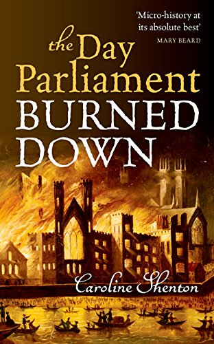 9780199677504: The Day Parliament Burned Down