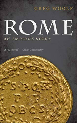9780199677511: Rome: An Empire's Story