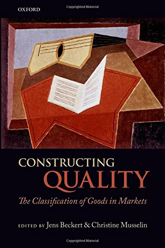 9780199677573: Constructing Quality: The Classification of Goods in Markets