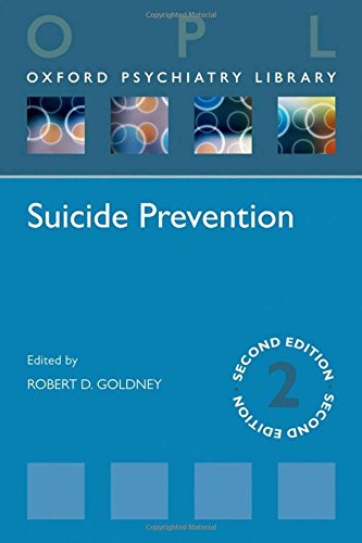 Suicide Prevention (Paperback): Robert D. Goldney