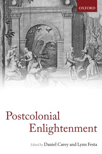 9780199677597: The Postcolonial Enlightenment: Eighteenth-Century Colonialism and Postcolonial Theory