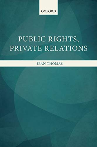 9780199677733: Public Rights, Private Relations