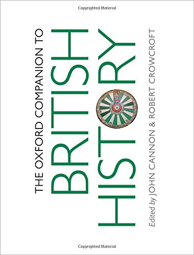 9780199677832: The Oxford Companion to British History (Oxford Companions)