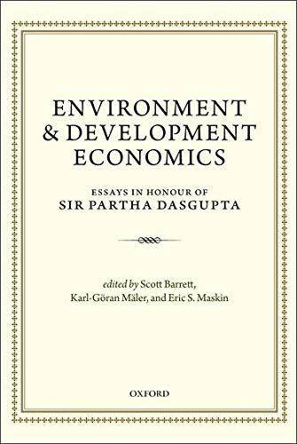 9780199677856: Environment and Development Economics: Essays in Honour of Sir Partha Dasgupta