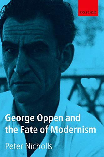 9780199678464: George Oppen and the Fate of Modernism
