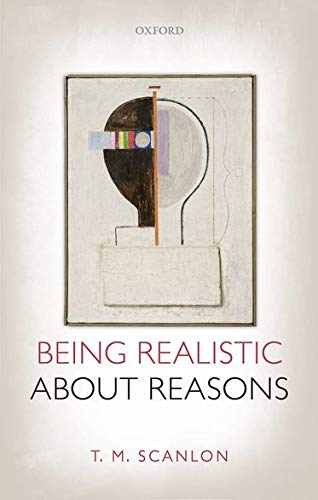 9780199678488: Being Realistic about Reasons