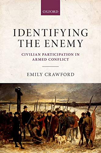 9780199678495: Identifying the Enemy: Civilian Participation in Armed Conflict