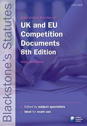 9780199678631: Blackstone's UK & EU Competition Documents (Blackstone's Statute Series)