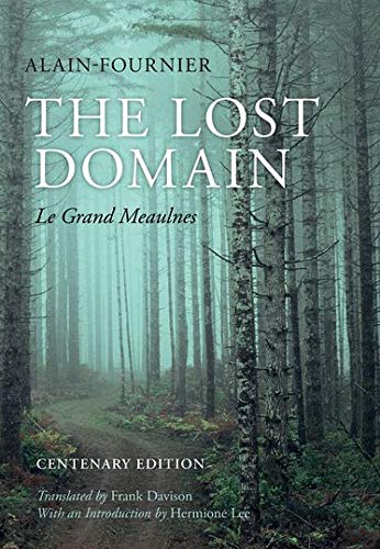 9780199678686: The Lost Domain: Le Grand Meaulnes (Centenary Edition)