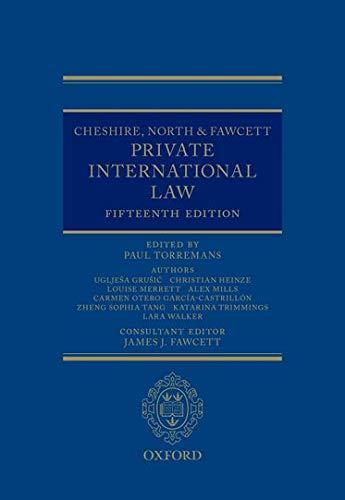 Cheshire, North & Fawcett Private International Law: Ugljesa Grusic (author),