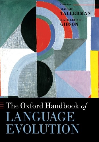 9780199679164: The Oxford Handbook of Language Evolution (Oxford Handbooks)