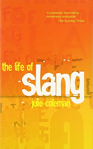 9780199679171: The Life of Slang