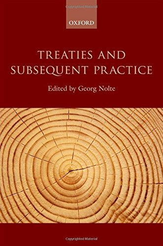 9780199679195: Treaties and Subsequent Practice
