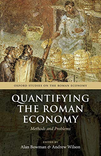 9780199679294: Quantifying the Roman Economy: Methods and Problems