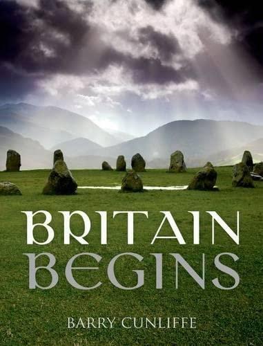 9780199679454: Britain Begins