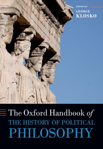 9780199679539: The Oxford Handbook of the History of Political Philosophy (Oxford Handbooks)